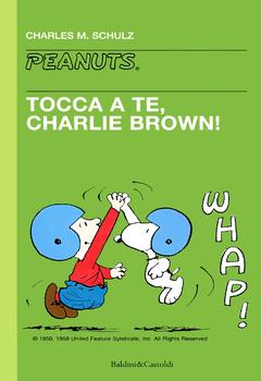 Tascabili Peanuts 27 - Tocca a te, Charlie Brown! (1999)