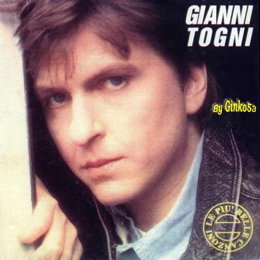 Gianni Togni - Le Piu' Belle Canzoni (1990)