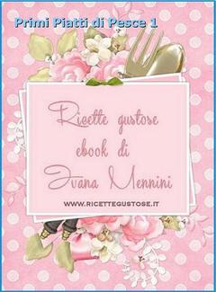 Ivana Mennini - Primi piatti di pesce 1