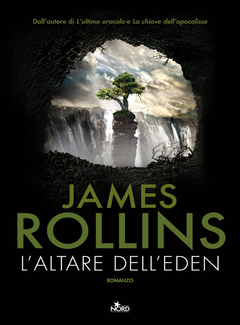 James Rollins - L'Altare dell'Eden (2011)