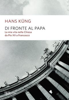 Hans Küng - Di fronte al Papa (2017)