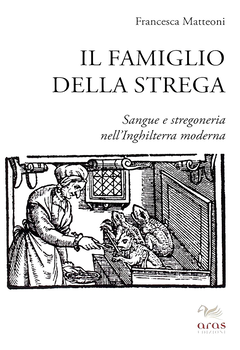 Francesca Matteoni - Il famiglio della strega (2014)