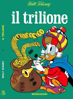 I Classici di Walt Disney I serie N.23 - Il Trilione