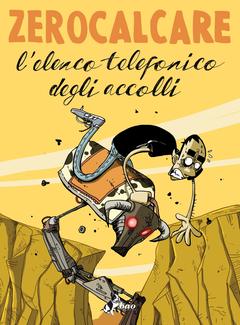 Zerocalcare - L'elenco telefonico degli accolli (2015)
