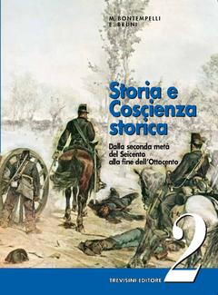 Massimo Bontempelli, Ettore Bruni - Storia e Coscienza Storica. Vol. 2 (2005)