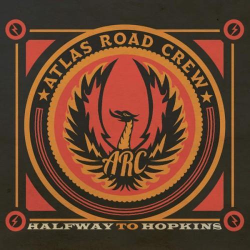 Atlas Road Crew - Halfway to Hopkins (2015).mp3 320Kbps