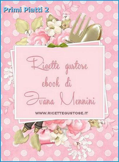 Ivana Mennini -  Primi piatti 2