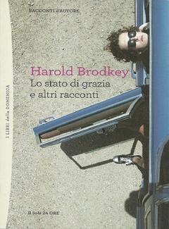 Harold Brodkey - Lo stato di grazia e altri racconti (2012)