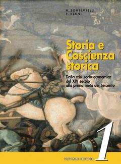 Massimo Bontempelli, Ettore Bruni - Storia e Coscienza Storica. Vol. 1 (1998)