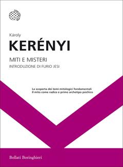 Károly Kerényi - Miti e misteri (2017)
