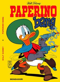 I Classici di Walt Disney I serie N.25-Paperino Bang
