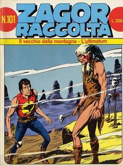 Zagor Raccolta n. 101 - Il vecchio della montagna - L'ultimatum (1993)