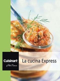 Cuisinart & Paul Bocuse - La cucina Express (2014)