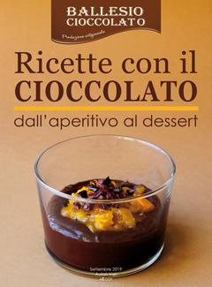 Aa. Vv. - Ricette con il cioccolato. Dall'aperitivo al dessert (2019)