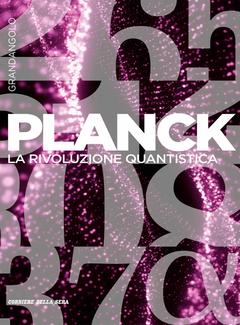 Lanfranco Belloni, Stefano Olivares (a cura di) - Planck. La rivoluzione quantistica (2017)