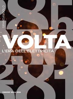 Gianluca Lentini (a cura di) - Volta. L'era dell'elettricità (2017)