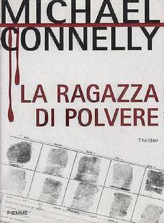 Michael Connelly - La ragazza di polvere (2007)