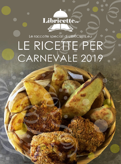 Aa. Vv. - Le ricette per Carnevale (2019)